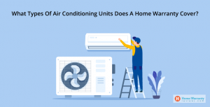 what-types-of-air-conditioning-units-does-a-home-warranty-cover