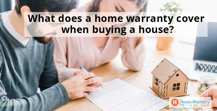 What does a home warranty cover when buying a house?