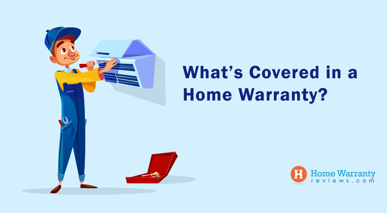 Whats Covered in a Home Warranty