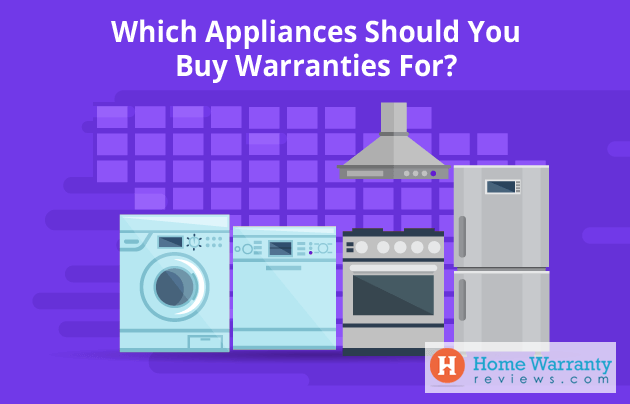 Which Appliances Should You Buy Warranties For