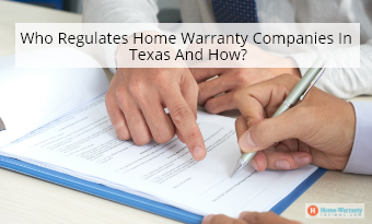 Who Regulates Home Warranty Companies In Texas And How?