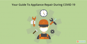 guide to appliance repair during COVID-19