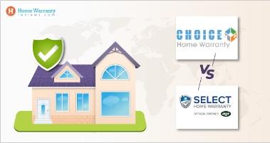 Choice Home Warranty vs. Select Home Warranty (2021 Roundup)
