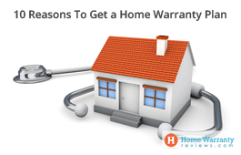 10 Reasons To Get a Home Warranty Plan