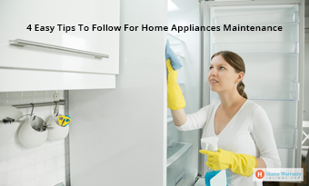 4 Easy Tips To Follow For Home Appliances Maintenance