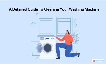 A Detailed Guide To Cleaning Your Washing Machine