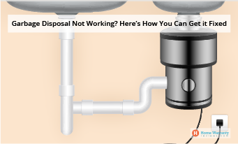 Garbage Disposal Not Working? Here's How You Can Get it Fixed