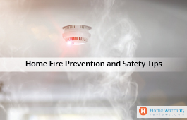 Home Fire Prevention and Safety Tips
