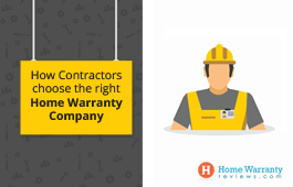 How Contractors Choose the Right Home Warranty Company