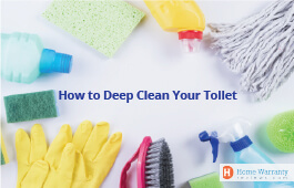 How to Deep Clean Your Toilet?