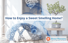 How to Enjoy a Sweet Smelling Home?