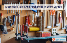Must-Have Tools And Appliances In Every Garage