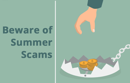 Beware of Summer Scams