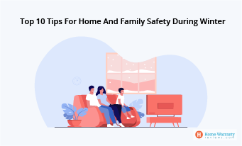 Top 10 Tips For Home And Family Safety During Winter