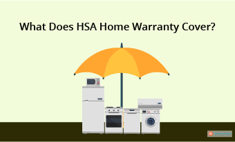 What Does HSA Home Warranty Cover?