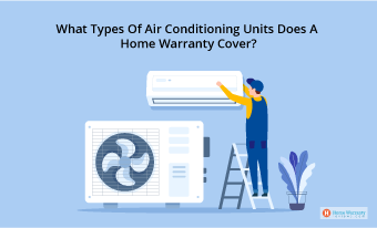 What Types Of Air Conditioning Units Does A Home Warranty Cover?