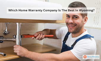 Which Home Warranty Company Is The Best In Wyoming?