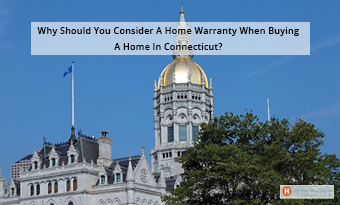 Why Should You Consider A Home Warranty When Buying A Home In Connecticut?
