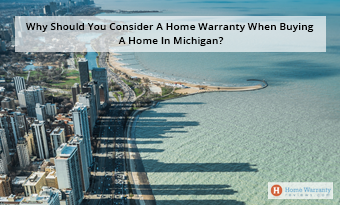 Why Should You Consider Buying A Home Warranty In Michigan?