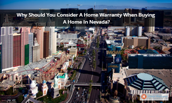 Why Should You Consider A Home Warranty When Buying A Home In Nevada?
